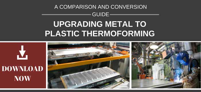Download Productive Plastics Metal vs Plastic Thermoforming Comparison and Conversion Guide