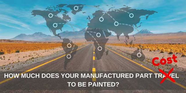 How far does your manufactured part travel to get painted?